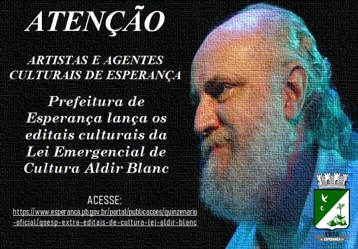EDITAIS LEI ALDIR BLANC - CULTURA - PANDEMIA