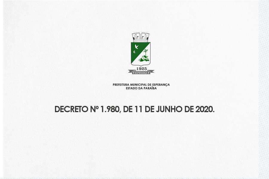 DECRETO Nº 1.980 DE 11 DE JUNHO DE 2020